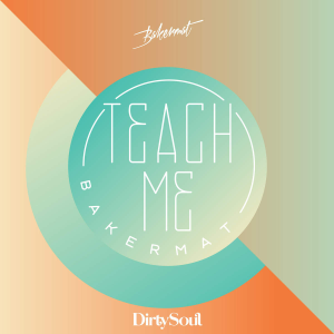 Bakermat-Teach-Me-2014-1200x1200