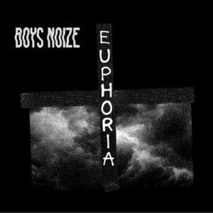 boys-noize-euphoria-feat-remy-banks_j2a7pe